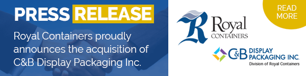 Royal Containers proudly announces the acquisition of C&B Display Packaging Inc.